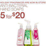Mix and Match: Buy 3, Get 2 FREE or Buy 2, Get 1 FREE on all signature collection body care. Did we also mention anti-bacterial hand soaps are on sale as well? 5 for $20. 
