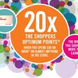 Receive 20x The Shoppers Optimum Points when you spend $50 or more* on almost anything in the store. Hurry, offer valid Saturday, November 20 only! Whether you're buying stocking stuffers, hostess gifts or just little things to bring some sparkle to your everyday life...It's never hard to spend $50 at Shoppers.